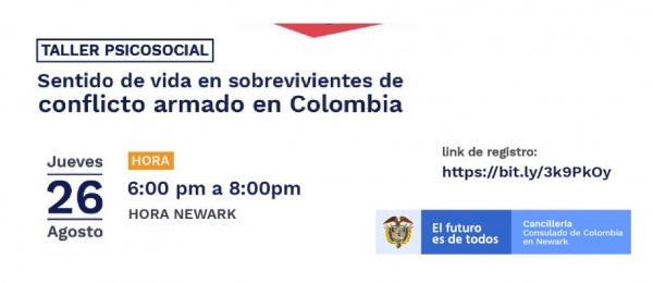Consulado de Colombia en Newark realizará el taller virtual: Sentido de Vida en sobrevivientes de Conflicto Armado el 26 de agosto de 2021