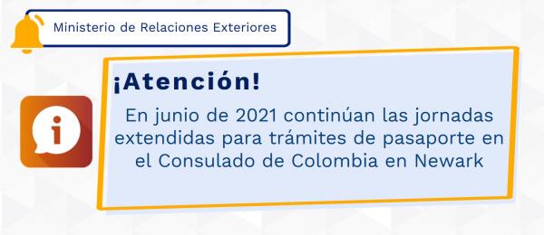 En junio de 2021 continúan las jornadas extendidas para trámites de pasaporte en el Consulado de Colombia en Newark