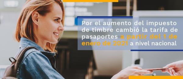Por el aumento del impuesto de timbre cambió la tarifa de pasaportes a partir del 1 de enero de 2021 a nivel nacional